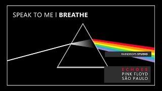 Speak To Me & Breathe - The Dark Side Of The Moon - Echoes Pink Floyd São Paulo