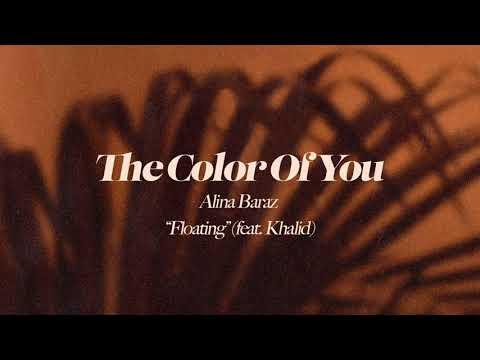 Alina Baraz Floating Feat. Khalid Official Audio
