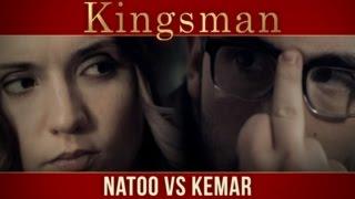 Kingsman : Natoo Vs Kemar