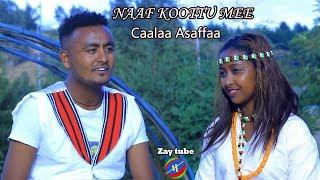 Ethiopian 2019 New Oromifaa Music  by CAALAA Asaafaa - Naafkoottu Mee