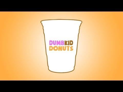 Dumb-Kid Donuts (Dunkin Donuts Parody)