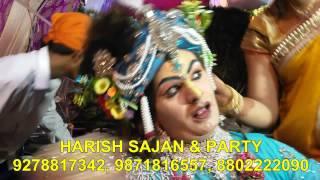 radha kishan jhanki [radhika gori se] by harish sajan & party