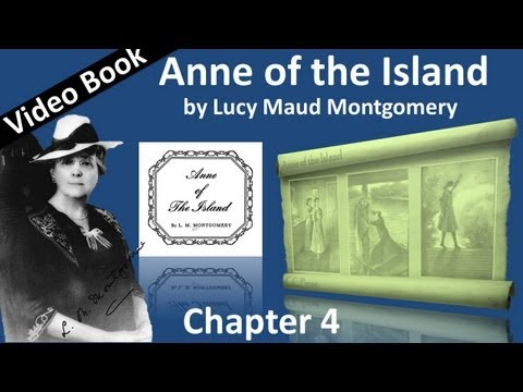 Chapter 04 - Anne of the Island by Lucy Maud Montgomery - April's Lady
