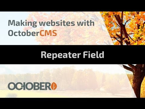 Making Websites With October CMS - Part 12 - Repeater field