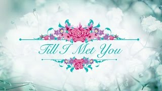 Till I Met You Trade Trailer: Coming Soon on ABS-CBN!