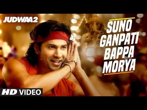 Xxx Mp4 Suno Ganpati Bappa Morya Song Judwaa 2 Varun Dhawan Jacqueline Taapsee Sajid Wajid 3gp Sex