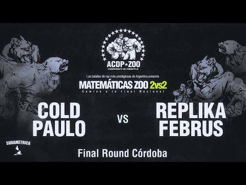 COLD y PAULO LONDRA vs REPLIKA y FEBRUS Final ACDPZoo 2vs2 Round Córdoba