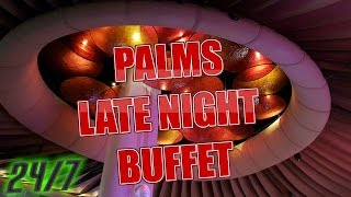 24 Hours: Palms Late Night Dinner Buffet (2017)