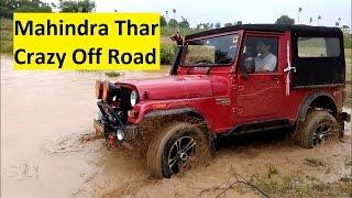 Mahindra Thar -Crazy Off Road Driving -Vikas Rachamalla.