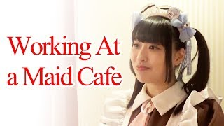 What Working at a Maid Cafe in Japan is Like (Interview)