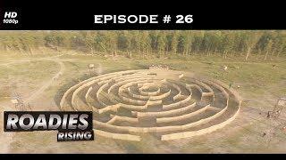 Roadies X4 - Episode  26 -  The final showdown