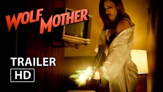 'Wolf Mother' Exclusive Teaser Trailer