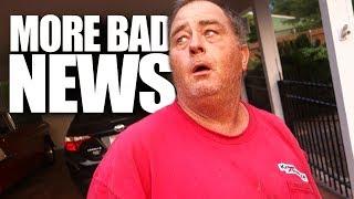 MORE BAD NEWS (FROM DOUG!)