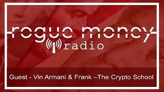 The CryptoSchool w/ Vin Armani, Frank & V