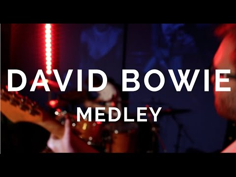 David Bowie Medley A Tribute