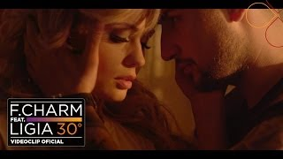 Download F.Charm - 30 De Grade feat. Ligia (by Lanoy) [Videoclip Oficial]