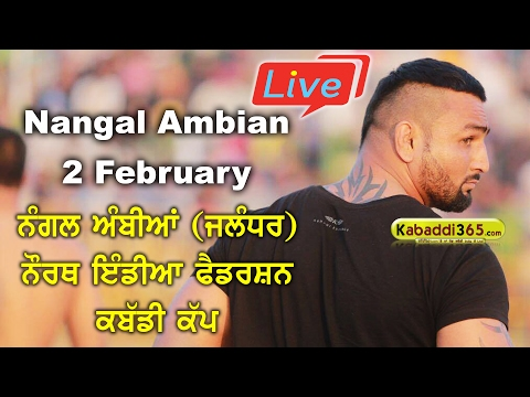 Nangal Ambian (Jalandhar) North India Federation Kabaddi Cup 02 Feb 2017 (Live)