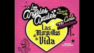 Las Maravillas de la Vida - Los Angeles Azules y Carla morrison