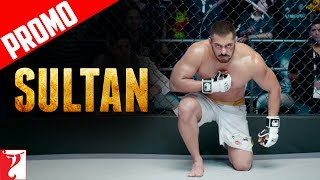 Fight for Redemption | Sultan | Promo | Salman Khan | Anushka Sharma