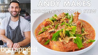 Andy Makes Chicken and Tomato Stew | From the Test Kitchen | Bon Appétit