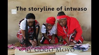 The storyline of intwaso