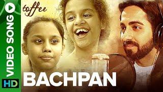 Bachpan - Video Song | Ayushmann Khurrana | Abhinav Bansal | Toffee Short Film | ErosNow Originals