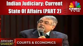Indin Judiciary: Current State Of Affairs (PART 2)
