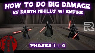 How to do BIG damage against Darth Nihilus with Empire! | Phases 1 & 4 | Star Wars: Galaxy of Heroes