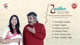 Together Tagore Jukebox | Kavita Krishnamurti | Hariharan