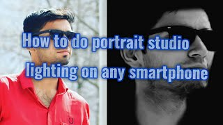 How to get portrait studio lighting like iPhone X on any smartphone