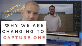 Why we are switching to Capture One - Goodbye Lightroom