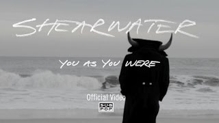 Shearwater - You as You Were [OFFICIAL VIDEO]