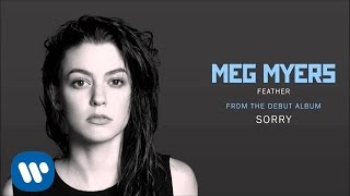 Meg Myers - Feather [Official Audio]