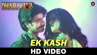 Ek Kash - Dhara 302 | Sahil Multy Khan | Avik Chatterjee & Vertika Shukla | Rufy Khan & Dipti Dhotre