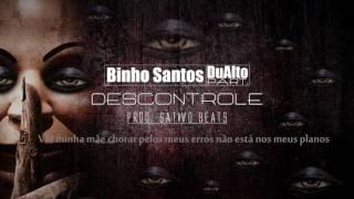 Binho Santos - ''DESCONTROLE'' Part. DuAlto MC (Prod. Sativo Beats)
