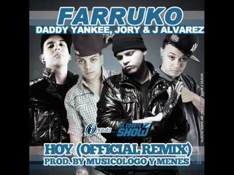 Hoy Remix Farruko Ft. Daddy Yankee Jory & J Alvarez ◄NEW ® 2011