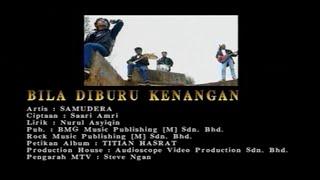 Samudera-Bila Diburu Kenangan[Official MV]