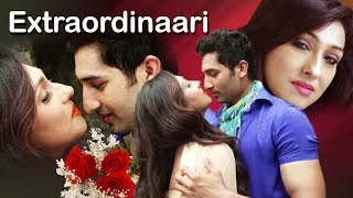 Latest Hindi Movie   Extraordinaari   Full Movie   Rituparna Sengupta   Latest Bollywood Movie