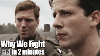 Band of Brothers in 2 Minutes - Part 9 Why We Fight?