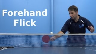 Forehand Flick | Table Tennis | PingSkills