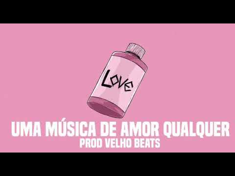 CHRIS - Uma Música De Amor Qualquer [Prod Velho Beats]
