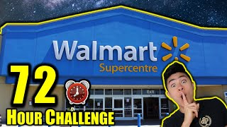 72 HOUR OVERNIGHT CHALLENGE IN WALMART