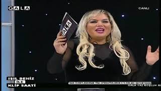 GALA TV IŞIL DENİZ İLE KLİP SAATİ 23 12 2018 1.BÖLÜM