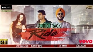 RIDE ⎮ Harshit Datta Feat. Ao Garry⎮( AUDIO ) Latest Punjabi Song 2017