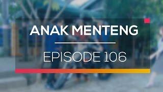 Anak Menteng - Episode 106