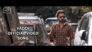 Vaddi Official Full Video Song | Director's Cut | Burma