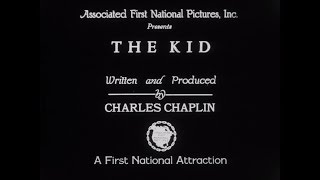 The Kid - Charlie Chaplin (Original 1921 Version - Restored)