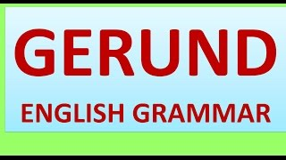 GERUND  ENGLISH GRAMMAR FOR SSC CGL CHSL IBPS CAT CLAT