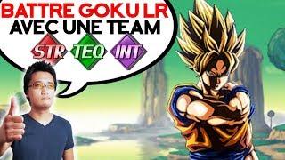 Battre Goku LR avec une team PUI, TEC, INT - DOKKAN BATTLE
