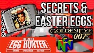 Goldeneye 007 Secrets & Easter Eggs - The Easter Egg Hunter